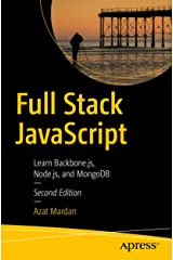 Full Stack JavaScript: Learn Backbone.js, Node.js, and MongoDB Kindle Edition