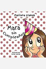 Mara sin cumpleanos (Spanish Edition) by Mariana Llanos (2015-03-05) Paperback