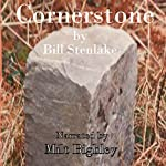 Cornerstone | Bill Stenlake