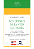 Los errores de la vieja economía (Nueva biblioteca de la libertad nº 44)