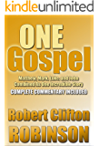 One Gospel: Matthew, Mark, Luke, And John, Combined As One Incredible Story