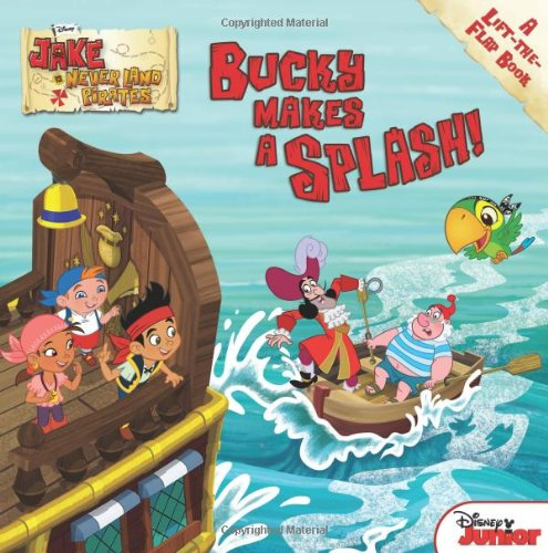 jake-and-the-never-land-pirates-bucky-makes-a-splash-a-lift-the-flap-book