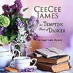 The Tempting Taste of Danger: An Angel Lake Mystery | CeeCee James