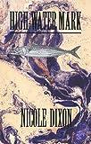 High-Water Mark, Nicole Dixon, 0889843562