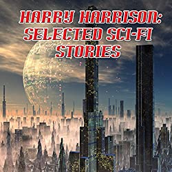 Harry Harrison: Selected Sci-Fi Stories