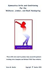 Gymnastics Drills ... Walkover, Limber, Back Handspring Paperback