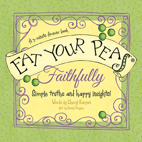Eat Your Peas Faithfully: A 3-Minute Forever Book]()