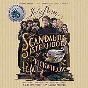 The Scandalous Sisterhood of Prickwillow Place Hörbuch
