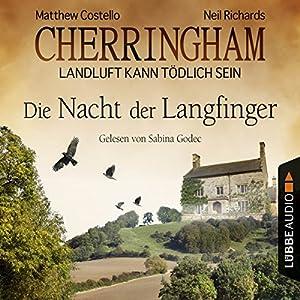 Die Nacht der Langfinger (Cherringham - Landluft kann tödlich sein 4) Hörbuch