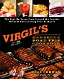 Virgil's Barbecue Road Trip Cookbook, Neal Corman, 1250041090