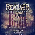 Revolver | Michael Patrick Hicks