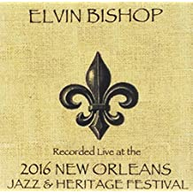Elvin Bishop Live at JazzFest 2016