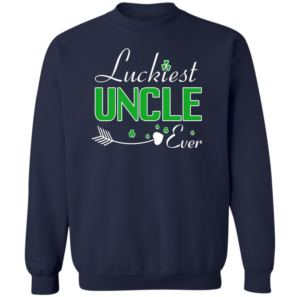 Love Uncle Sweatshirt VADOBA Luckiest Uncle Ever ST Patricks Day Shirts Funny Gift
