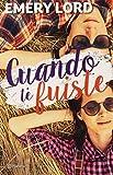 Cuando te fuiste (Spanish Edition)