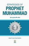 Strategies of Prophet Muhammad (PBUH) (English Edition)