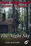 Mystery : Dark Maple - The Night Sky: (Mystery, Suspense, Thriller, Suspense Crime Thriller) (ADDITIONAL  BOOK INCLUDED ) (Suspense Thriller Mystery Collection 6) by  Sara Banner in stock, buy online here