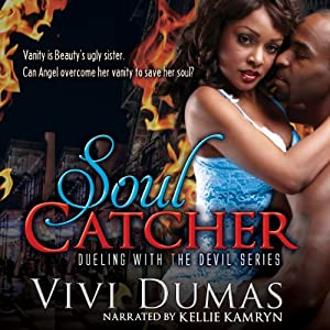 Soul Catcher: Dueling with the Devil Series, Volume 1 Audiobook