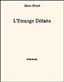 L'Étrange Défaite (French Edition)