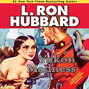 Yukon Madness Audiobook