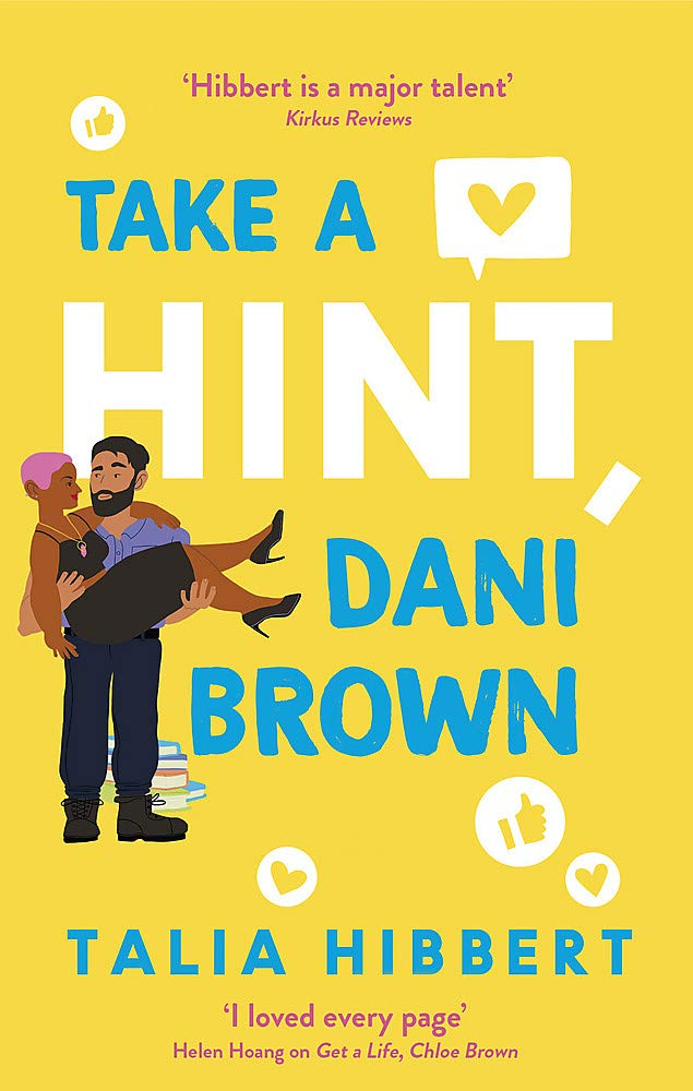 Take a Hint, Dani Brown: this summer's must-read romantic comedy:  Amazon.co.uk: Hibbert, Talia: 9780349425221: Books