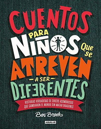 Cuentos Para Niños Que Se Atreven a Ser Diferentes / Stories for Boys Who Dare to Be Different