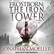 Frostborn: The Iron Tower: Frostborn Series, Book 5 | Jonathan Moeller