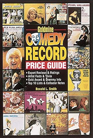 Goldmine Comedy Record Price Guide Ronald L. Smith 9780873414449 Amazon.com Books  sc 1 st  Amazon.com & Goldmine Comedy Record Price Guide: Ronald L. Smith: 9780873414449 ...