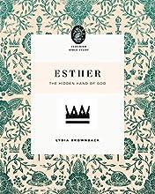 Esther: The Hidden Hand of God (Flourish Bible Study)