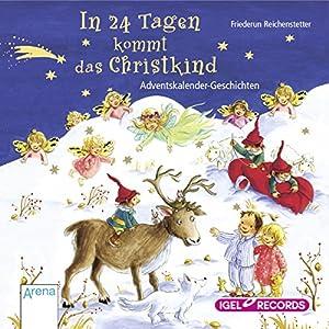 In 24 Tagen kommt das Christkind Hörbuch