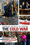 Turning Points in Ending the Cold War, Kiron K. Skinner, 0817946314