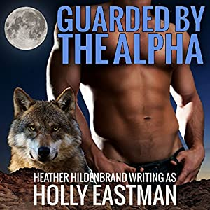 Guarded by the Alpha Audiobook
