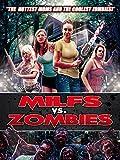 zombie - Milfs Vs. Zombies