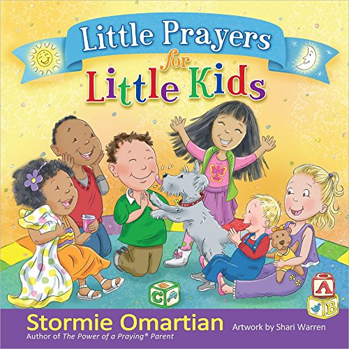 Little Prayers for Little Kids (The Power of a Praying