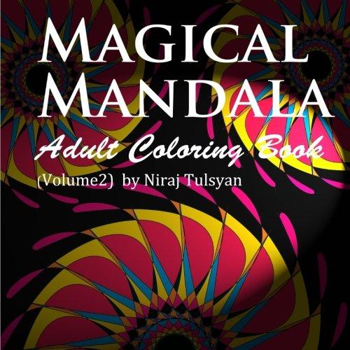 Magical Mandala: Adult Coloring Book (Mandala Coloring Book) (Volume 2)