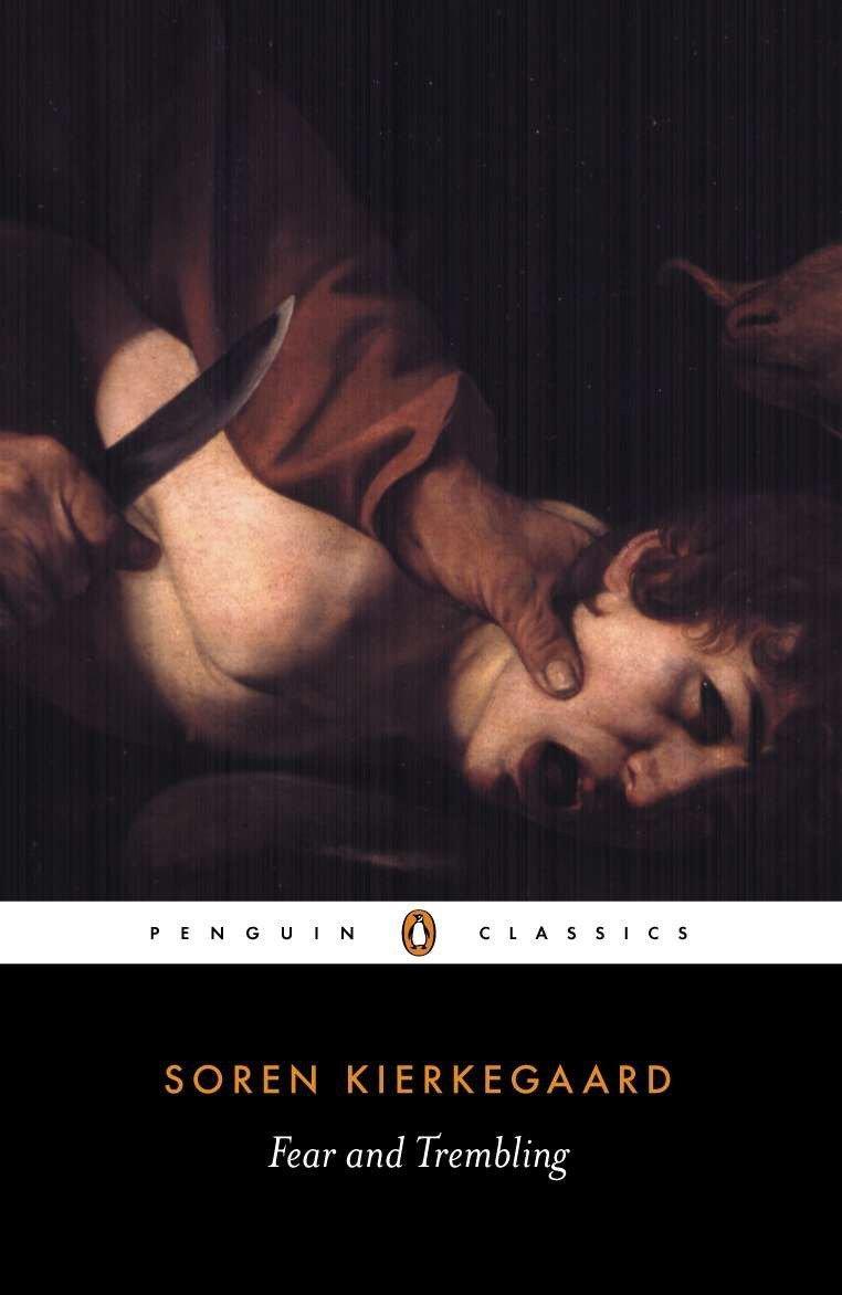 Fear and Trembling: Dialectical Lyric by Johannes De Silentio (Penguin Classics)