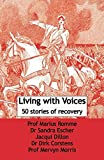 img - for Living with Voices: 50 Stories of Recovery book / textbook / text book