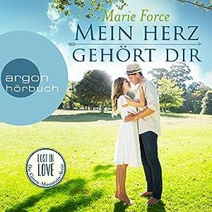 Mein Herz gehört dir (Lost in Love - Die Green-Mountain-Serie 3) Hörbuch