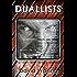 Duallists
