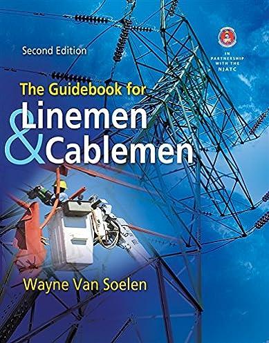 the guidebook for linemen and cablemen wayne van soelen rh amazon com Love for Your Boyfriend guidebook for linemen and cablemen pdf free