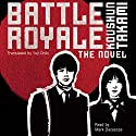 Battle Royale Audiobook by Koushun Takami, Yuji Oniki (translator) Narrated by Mark Dacascos