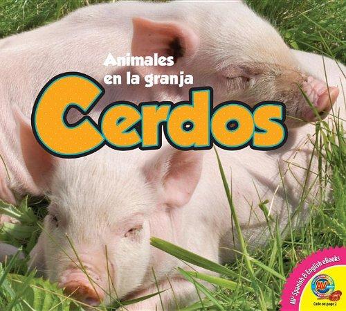Cerdos / Pigs (Animales En La Granja) (Spanish Edition) by Weigl Pub Inc
