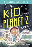 Crash! #1 (The Kid from Planet Z)