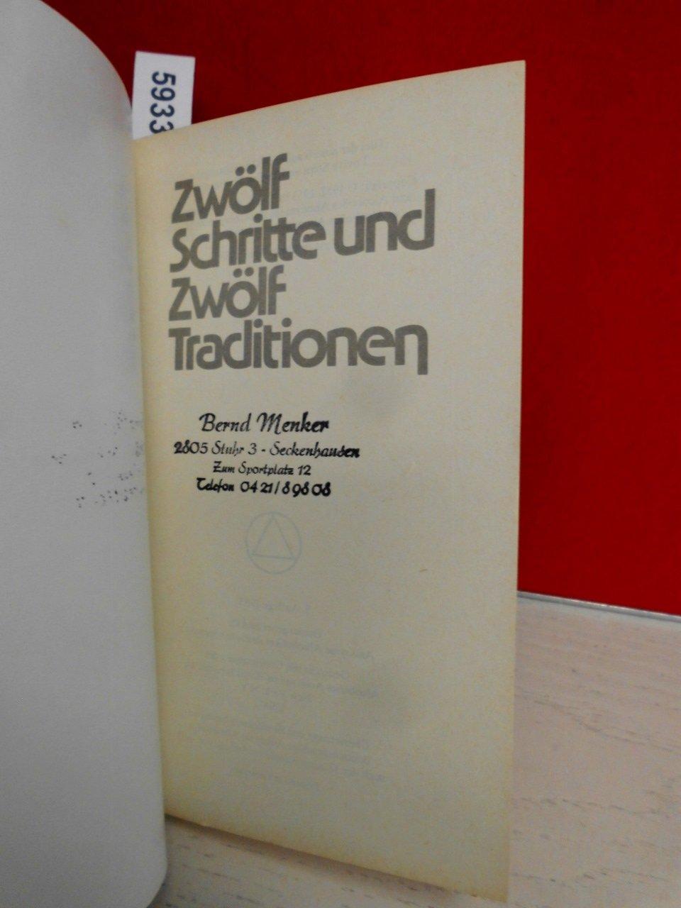 Zwölf Schritte und zwölf Traditionen,: Amazon.de: Bücher