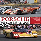 Porsche at le Mans, Glen Smale, 1844259951