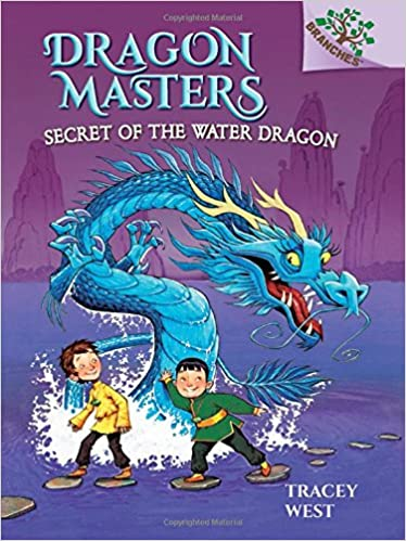Secret of the Water Dragon: A Branches Book (Dragon Masters