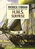 H.M.S. Surprise (Aubrey-Maturin series, Book 3)(Library Edition)