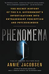 Phenomena: The Secret History of the U.S. Government's Investigations into Extrasensory Perception and Psychokinesis Paperback
