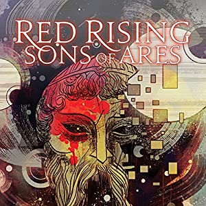 Amazon com: Pierce Brown's Red Rising: Sons Of Ares #2 (of 6