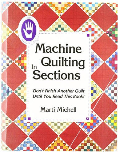 Machine Quilting in Sections (Machine Quilting Notions)