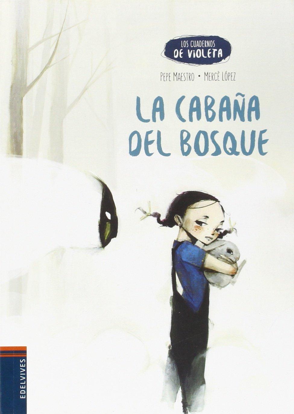 Download La cabaña del bosque (Spanish Edition) (Los Cuadernos De Violeta) ebook